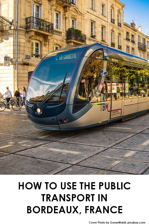 How to use the public transport in Bordeaux, France