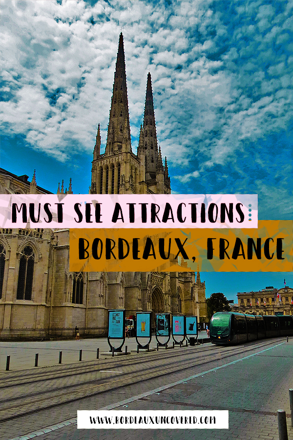 Must see attractions in Bordeaux, France