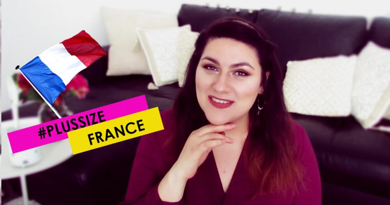 Being a plus size girl in France. How do french people treat me?