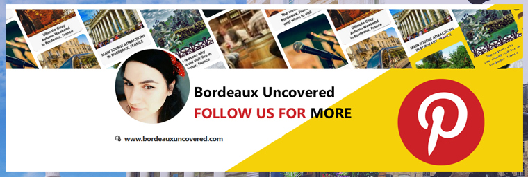 Follow us on Pinterest Bordeaux Uncovered