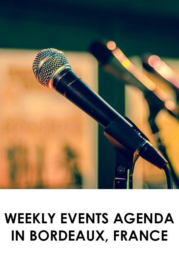 Weekly Events Agenda in Bordeaux, France